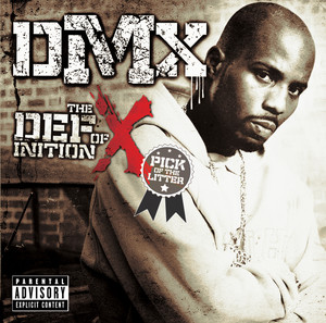 DMX, Kasseem Dean, Drag‐On No Love For Me cover