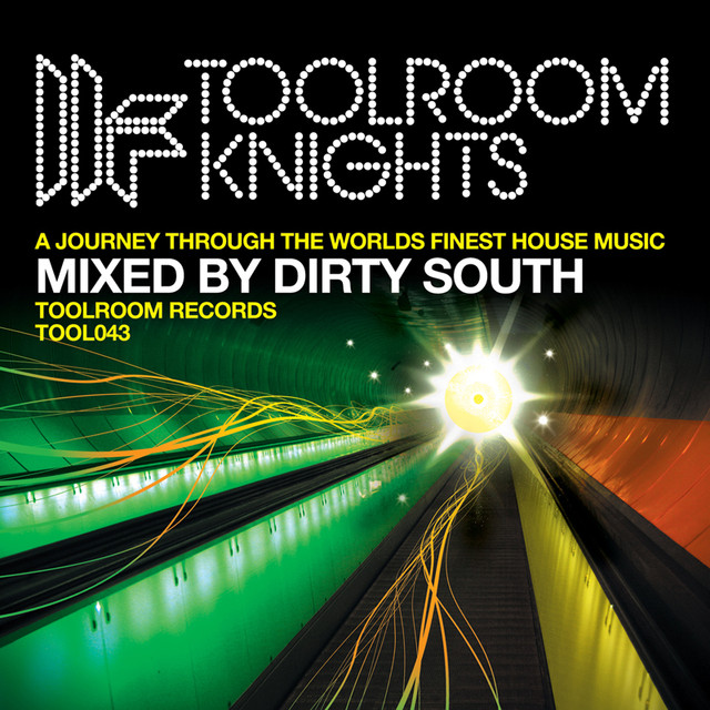 Toolroom Knights Mixed By Dirty South
