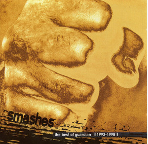 Smashes - The Best of Guardian 1993-1998 album