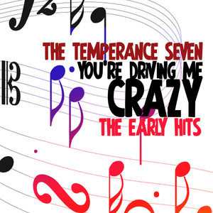 You're Driving Me Crazy - The Early Hits album
