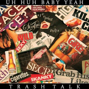 Uh-huh Baby Yeah!