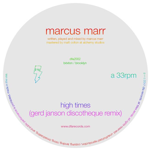 Marcus Marr - High times (Gerd Janson Discotheque Remix)