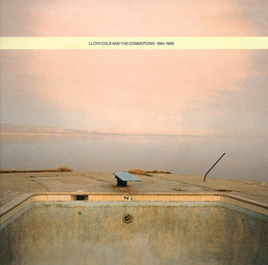 Lloyd Cole And The Commotions 1984-1989 album