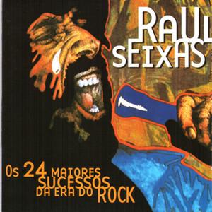 Os 24 Maiores Sucessos da Era Do Rock - Raul Seixas