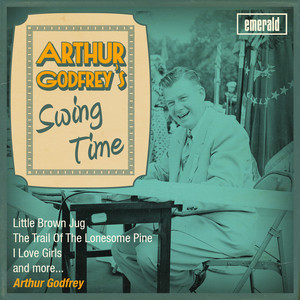 Arthur Godfrey's Swing Time album