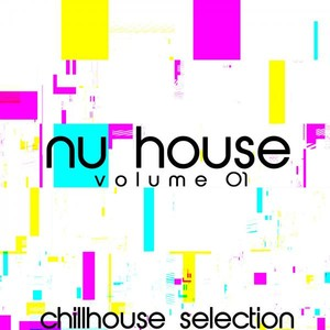 Nu House, Vol. 1 (Chillhouse Selection) Albumcover