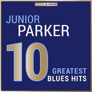 Masterpieces Presents Junior Parker: 10 Greatest Blues Hits album