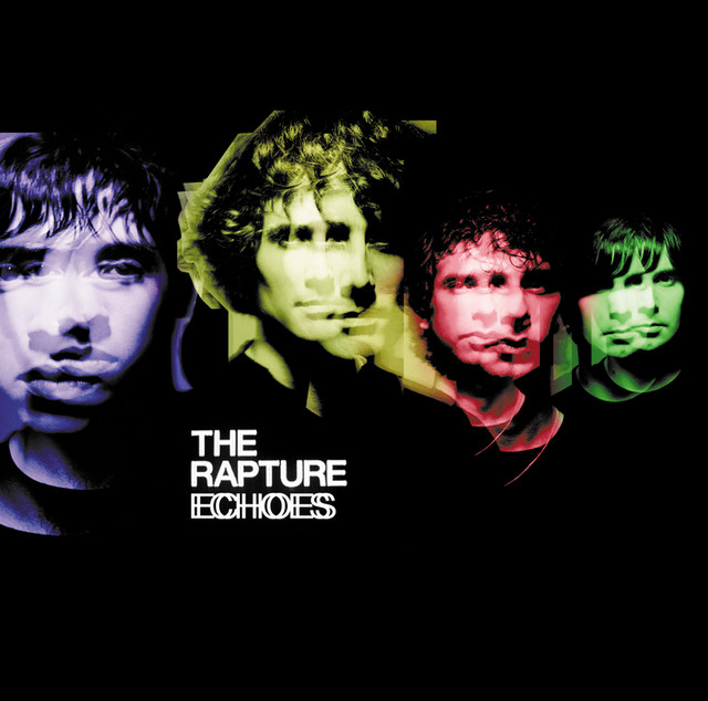 Album cover for Echoes by The Rapture