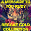A Message to You: Rudy Reggae Gold Collection cover