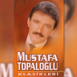 Mustafa Topaloğlu Klasikleri Albümü