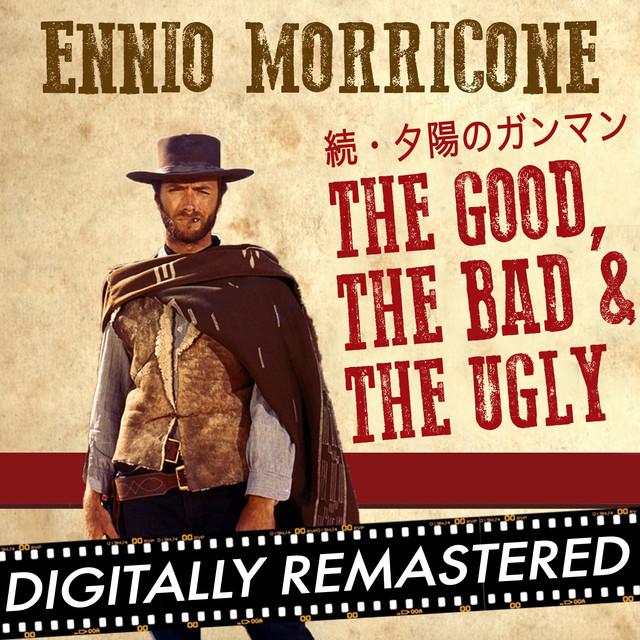 続・夕陽のガンマン - The Good, The Bad and The Ugly