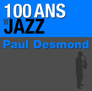 Paul Desmond The One I Love Belongs to Somebody Else cover
