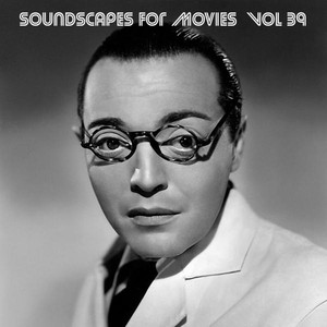 Soundscapes for Movies, Vol. 39 album