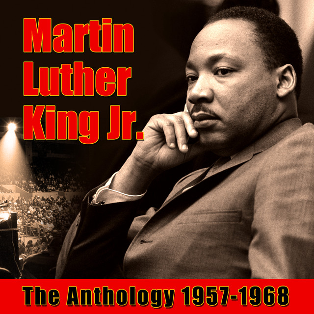 I Have A Dream August 28 1963 A Song By Martin Luther King Jr