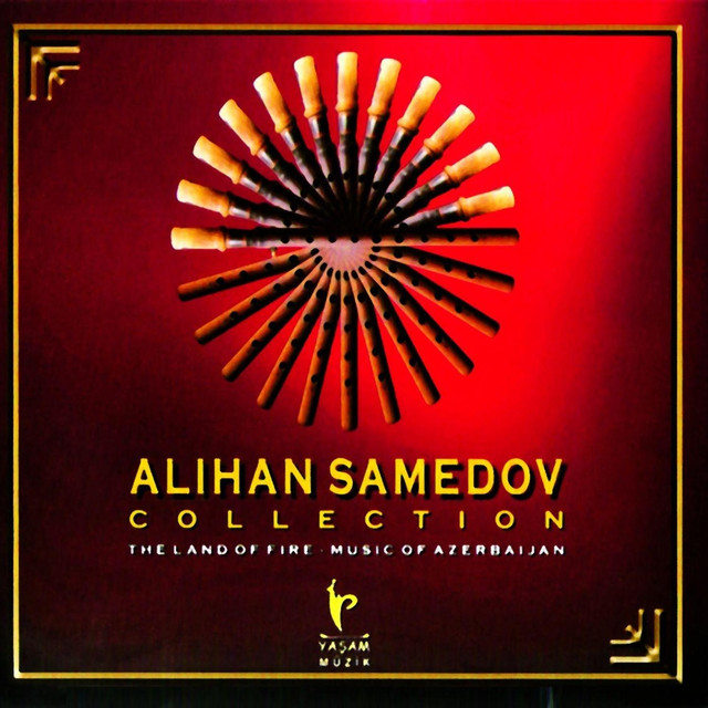 Collection (The Land of Fire - Music of Azerbaijan)