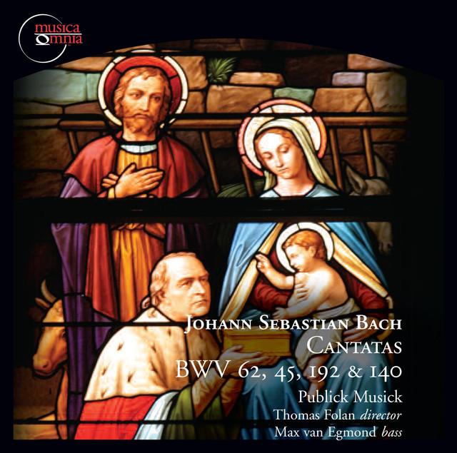 Bach: Cantatas, BWV 62, 45, 192 & 140 Albumcover