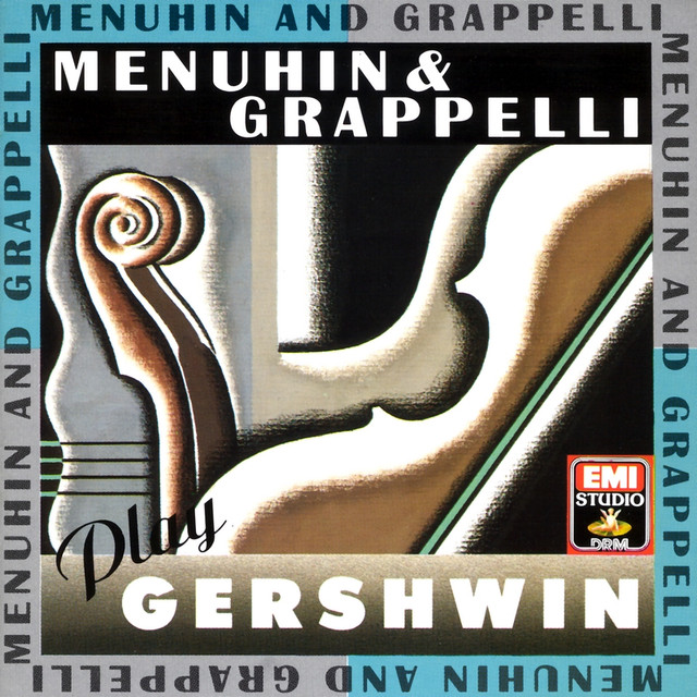 Menuhin & Grappelli Play Gershwin