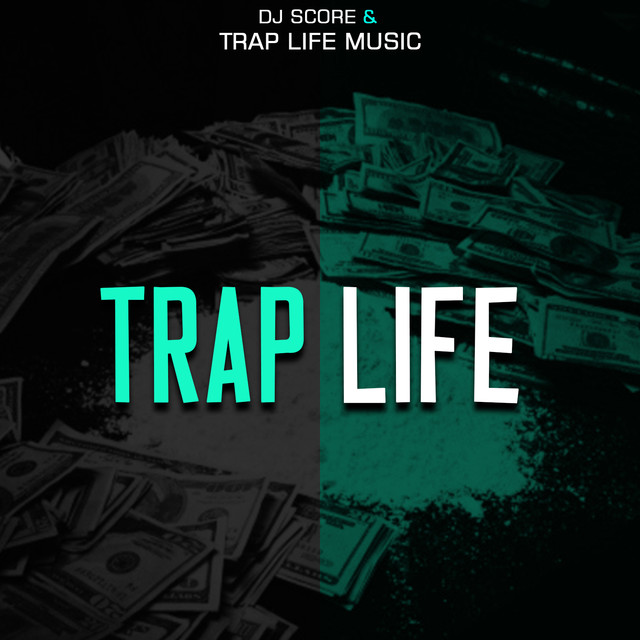 Trap Life Music on Spotify