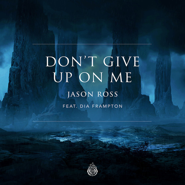 Don't Give Up On Me (feat  Dia Frampton), a song by Jason
