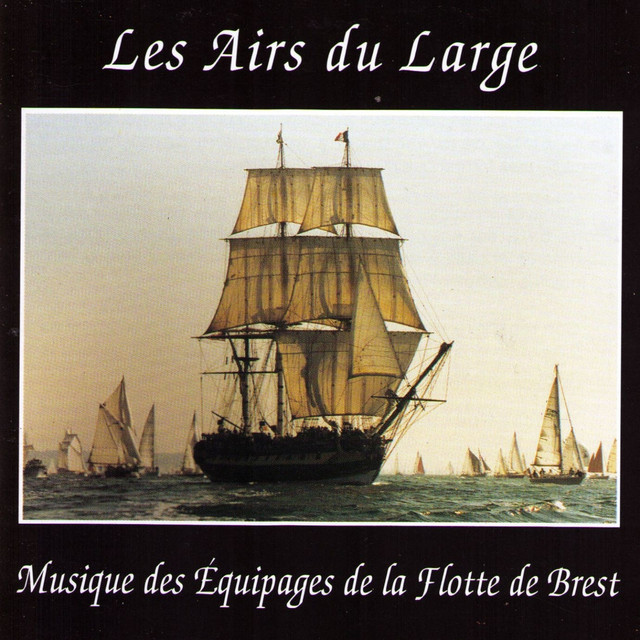 les filles de la rochelle a song by musique des quipages de la flotte de brest on spotify. Black Bedroom Furniture Sets. Home Design Ideas