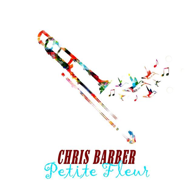 Chris Barber's Jazz Band Petite Fleur album cover