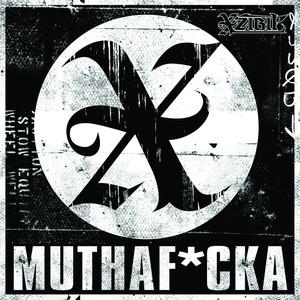 Muthaf*cker (Xplicit) Albümü