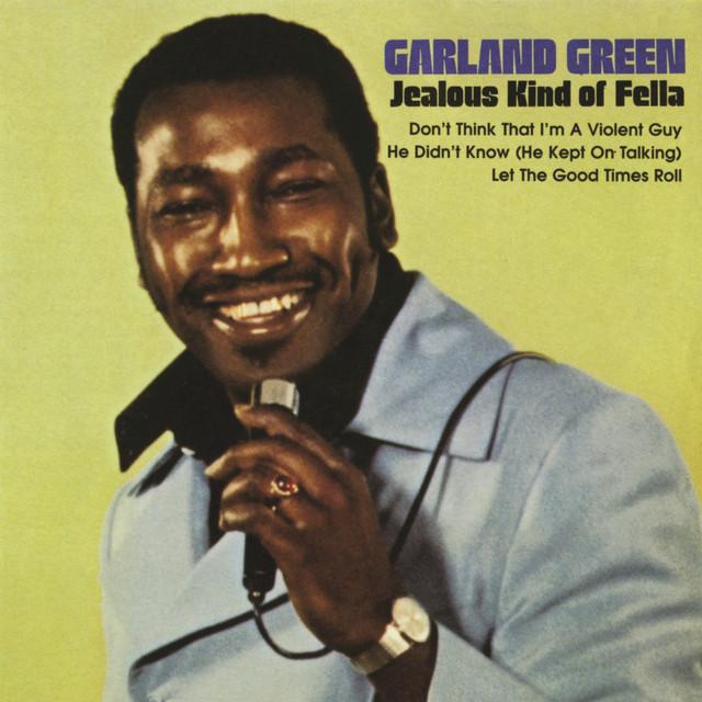 Garland Green on Spotify
