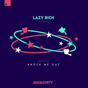 Copertina di Lazy Rich - Knock Me Out