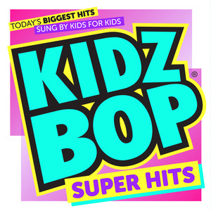 Kidz Bop Now Or Never cover