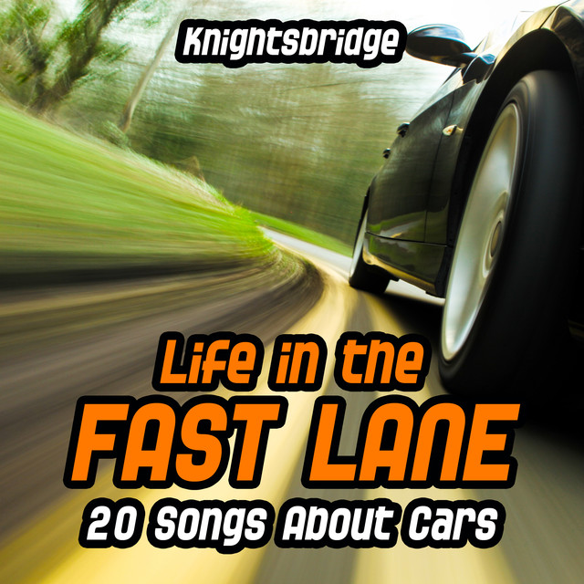 Life in the Fast Lane-20 Songs About Cars Albumcover