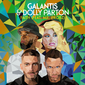 Faith (with Dolly Parton) [feat. Mr. Probz]