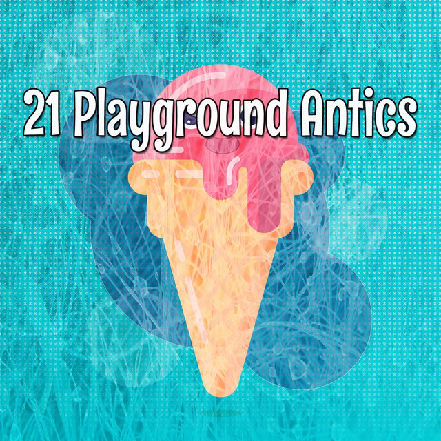 Album cover for 21 Playground Antics by Kids Hits Project