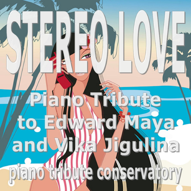 Stereo Love, a song by Piano Tribute Conservatory on Spotify
