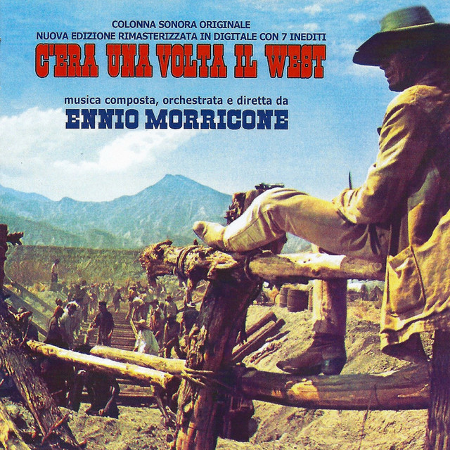 C'era una volta il west (Original Motion Picture Soundtrack) [Remastered] Albumcover