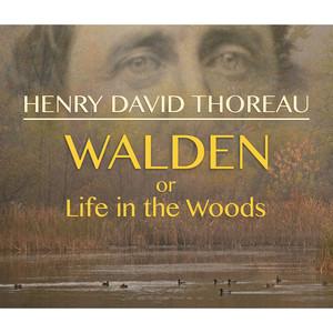 Walden, or Life in the Woods (Unabridged) Audiobook