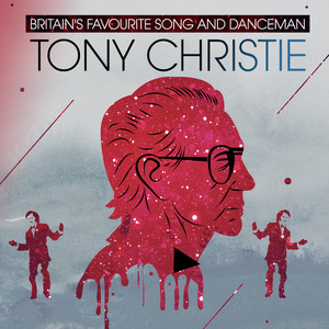 Britain's Favourite Song and Dance Man - Tony Cristie album