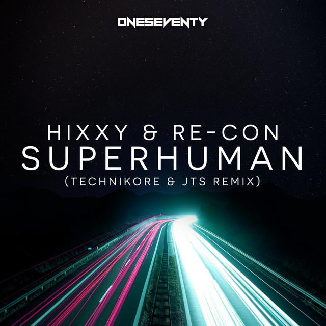 Superhuman (Technikore & JTS Remix)