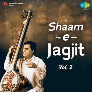 Shaam-e-Jagjit, Vol. 2 Albümü