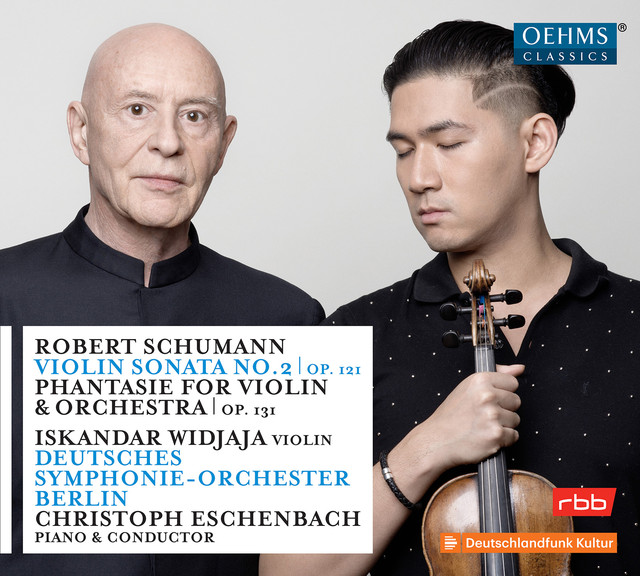 Schumann: Violin Sonata No. 2 in D Minor, Op. 121 & Phantasie in C Major, Op. 131