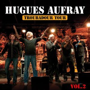 Les plus grandes chansons, vol. 2 (Troubadour tour) album