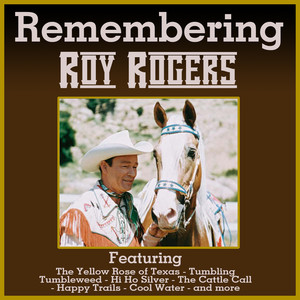 Remembering Roy Rogers album