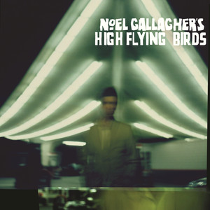 Cover Noel Gallagher's High Flying Birds