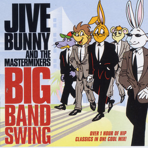 Jive Bunny And The Mastermixers Big Band Swing album