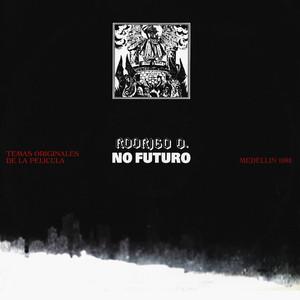 Rodrigo D: No Futuro (Original Motion Picture Soundtrack) album