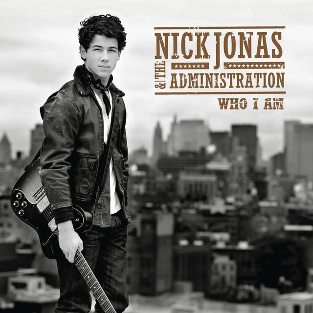 Nick Jonas & The Administration