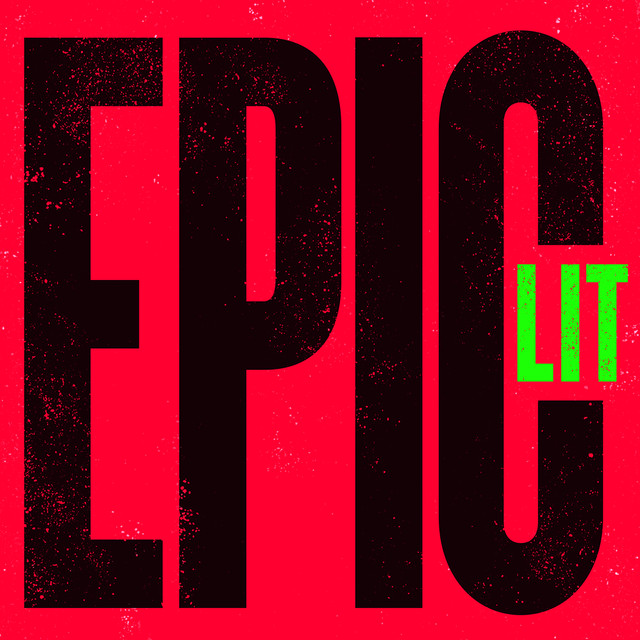 Album cover for EPIC LIT by Various Artists