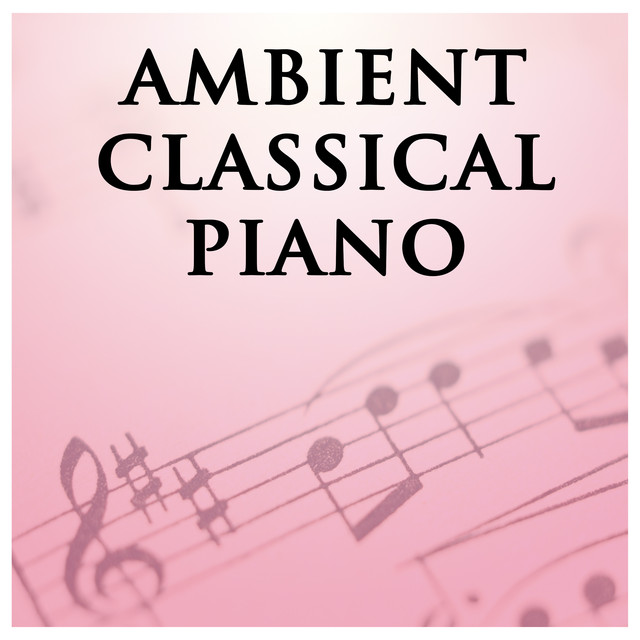 Ambient Classical Piano Albumcover
