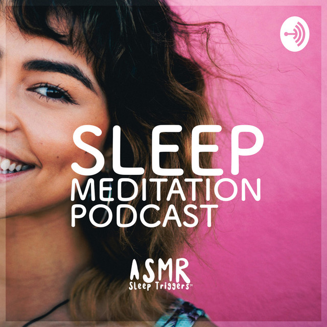 Sleep Meditation Podcast - Relaxing Nature Sounds and Ambient Music
