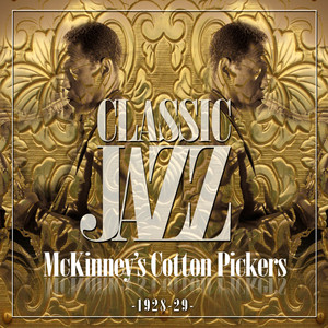 Classic Jazz Gold Collection ( McKinney's Cotto Pickers 1928 - 29 ) album