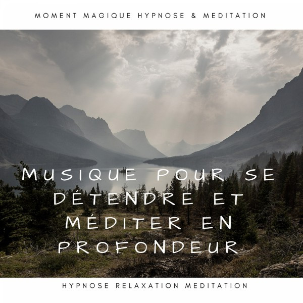 396 Hz La Fréquence Sacré, a song by Hypnose Meditation Relaxation